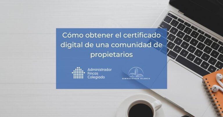 Certificado digital comunidad de propietarios