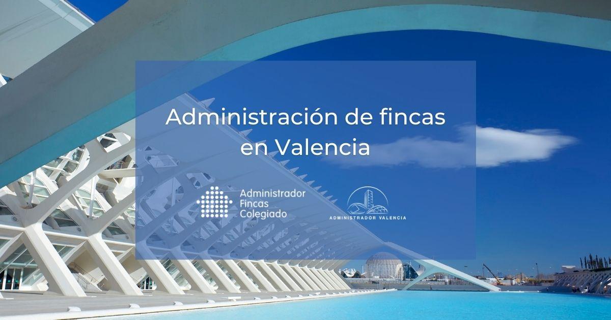 Administración fincas Valencia